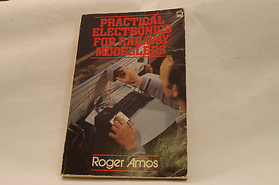 Practical Electronics For Railway Modellers Roger Amos • 3.88€