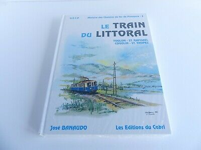 Editions Du Cabri Livre Le Train Du Littoral Sous Blister • 70€
