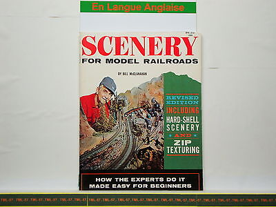 Livre MODEL RAILROADER - Scenery For Model Railroads By Bill MCClanahan - 108 P • 28€