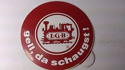 * Original LGB 8.5 Cm Diameter Window Sticker 05 - Gell, Da Schaugst ! • 1.85€