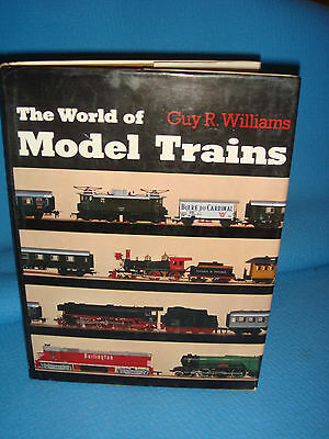Vintage- The World Of Model Trains - Guy R Willaims  • 11.35€