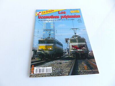 Le Train Special 2/97 Les Locomotives Polytension • 15€