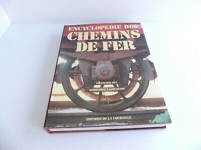 Editions De La Courtille Encyclopedie Des Chemins De Fer  • 45€