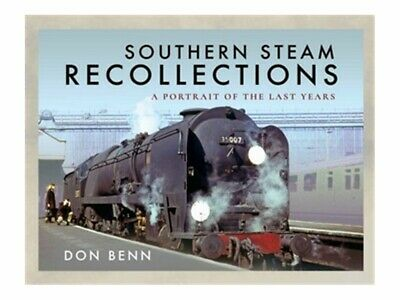 Pen & Sword Southern Steam Recollections: A Portrait Of The Last Years (ebook)  • 6€
